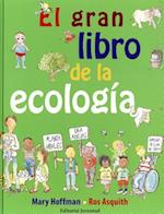 El Gran Libro De La Ecología/ The Big Green Book