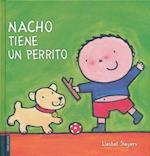Nacho tiene un perrito/ Nacho has a puppy