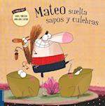 Mateo suelta sapos y culebras / Matthew Loose Toads and Snakes af Daniel Monedero
