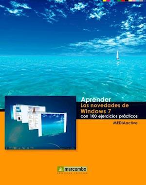 Aprender las Novedades de Windows 7 con 100 ejercicios prácticos