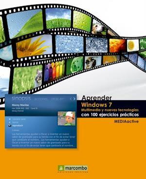 Aprender Windows 7 Multimedia y Nuevas Tecnologias con 100 Ejercicios Prácticos af MEDIAactive