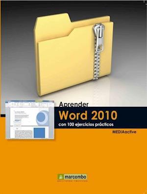 Aprender Word 2010 con 100 ejercicios prácticos