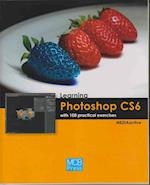 Learning Photoshop CS6 with 100 Practical Exercises af MEDIAactive