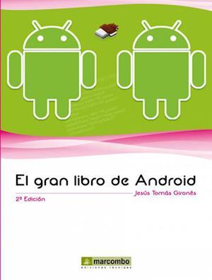 El Gran Libro de Android af Jesús Tomás Girones