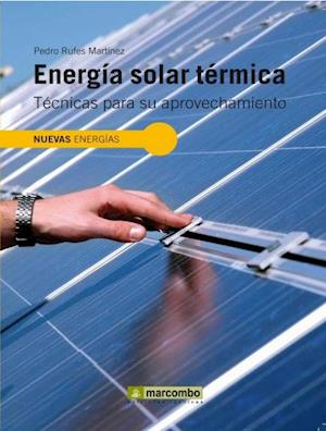 Energia Solar Térmica af Pedro Rufes Martinez