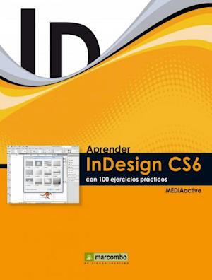 Aprender InDesign CS6 con 100 ejercicios prácticos