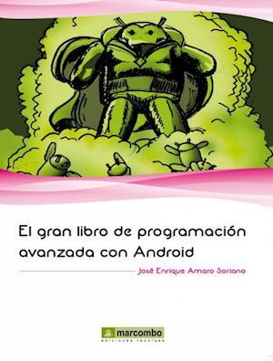 El gran libro de programación avanzada con Android