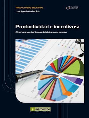 Productividad e Incentivos af José Agustín Cruelles Ruiz