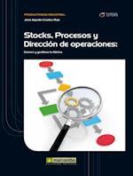 Stock, Procesos y Dirección de Operaciones af José Agustín Cruelles Ruiz