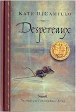 Despereaux / The Tale of Despereaux af Kate DiCamillo