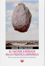El factor católico en la política española (eBook-ePub) (GP Actualidad)