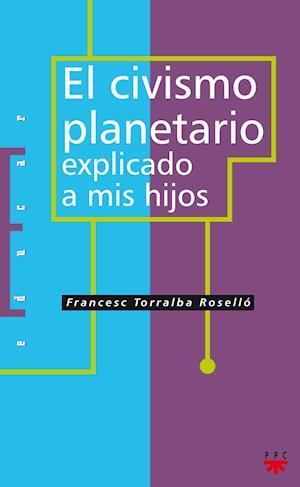 El civismo planetario explicado a mis hijos (eBook-ePub)