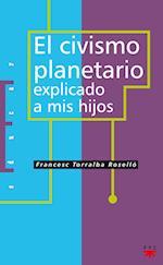 El civismo planetario explicado a mis hijos (eBook-ePub) (Educar)