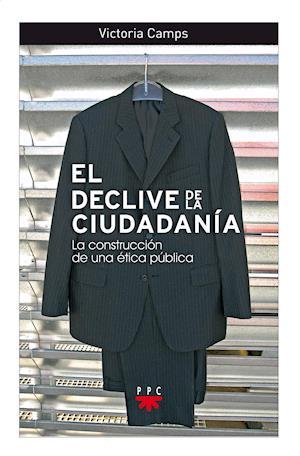 El declive de la ciudadanía (eBook-ePub)