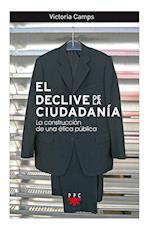 El declive de la ciudadanía (eBook-ePub) (GP Actualidad)