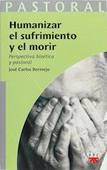 Humanizar en el sufrimiento y el morir (eBook-ePub) (nr. 34)