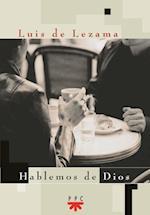 Hablemos de Dios (eBook-ePub) (GP Actualidad)