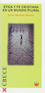Ética y fe cristiana en un mundo plural (eBook-ePub) (Cruce)