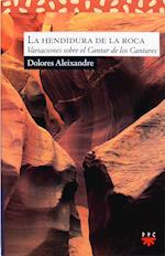 La hendidura de la roca (eBook-ePub) af Dolores Aleixandre Parra