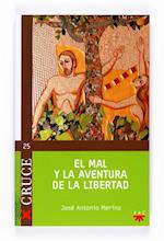 El mal y la aventura de la libertad (eBook-ePub) (Cruce)