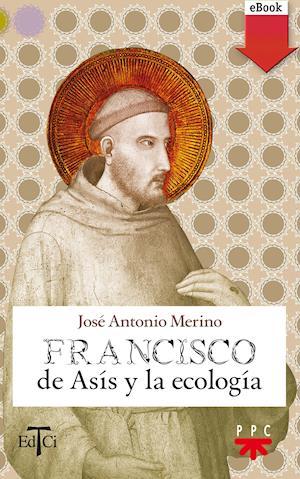 Francisco de Asís y la ecología (eBook-ePub)