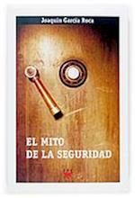 El mito de la seguridad (eBook-ePub) af Joaquín García Roca
