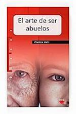 El arte de ser abuelos (eBook-ePub) (Educar)