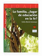 La familia, ¿Lugar de educación en la fe? (eBook-ePub) (Didaje)