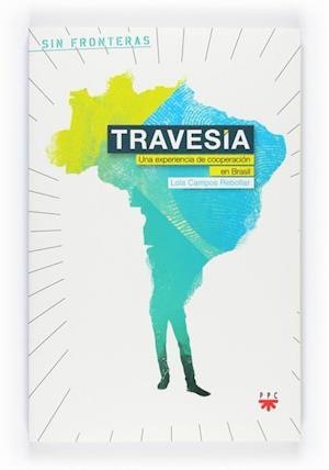 Travesía. Una experiencia de cooperacion en Brasil (eBook-ePub)