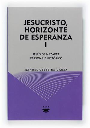 Jesucristo, horizonte de esperanza (I) (eBook-ePub)