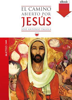 El camino abierto por Jesús. Mateo (eBook-ePub)