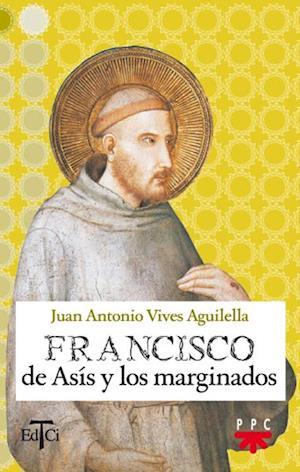 Francisco de Asís y los marginados (eBook-ePub)
