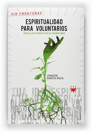 Espiritualidad para voluntarios (eBook-ePub) af Joaquín García Roca