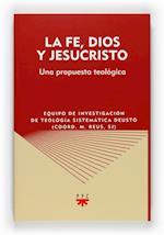 La fe, Dios y Jesucristo (eBook-ePub) af Francisco Javier Vitoria Cormenzana, José Arregi Olaizola, Luzio Uriarte