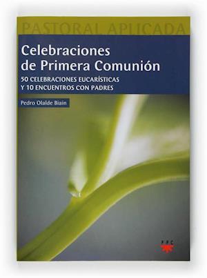 Celebraciones de primera comunión (eBook-ePub) af Pedro Olalde Biain