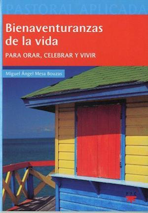 Bienaventuranzas de la vida (eBook-ePub)