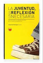 La juventud, una reflexión necesaria (eBook-ePub) af Varios Autores,