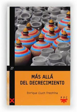 Mas allá del decrecimiento (eBook-ePub) af Enrique Lluch Frechina