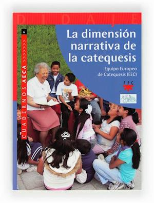 La dimensión narrativa de la catequesis (eBook-ePub)