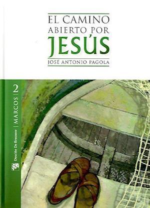 El camino abierto por Jesús. Marcos (eBook-ePub)