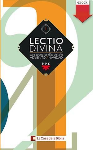 Lectio Divina: para todos los días del año Adviento+Navidad (eBook-ePub)