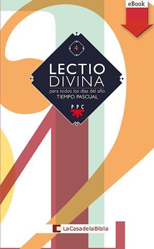 Lectio Divina: para todos los días del año. Tiempo pascual (eBook-ePub)
