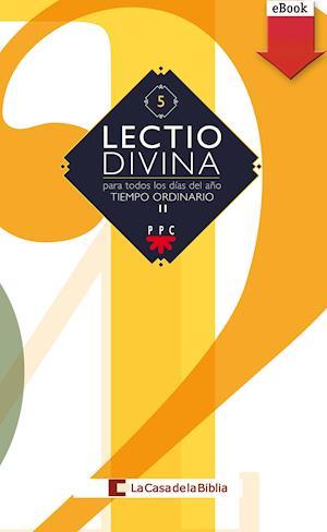 Lectio Divina: para todos los días del año. Tiempo Ordinario II (eBook-ePub)