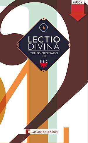 Lectio Divina: para todos los días del año. Tiempo Ordinario III (eBook-ePub) af La Casa De La Biblia,