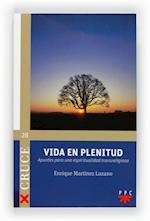 Vida en plenitud (eBook-ePub) af Enrique Martínez Lozano