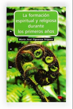 La formación espiritual y religiosa durante los primeros años (eBook-ePub)
