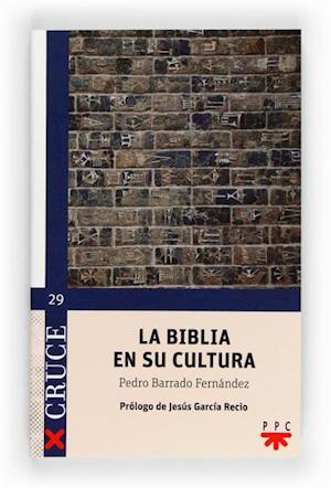La Biblia en su cultura (eBook-ePub) af Pedro Barrado Fernández