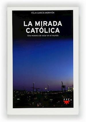 La mirada católica (eBook-ePub)