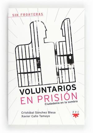Voluntarios en prisión (eBook-ePub)