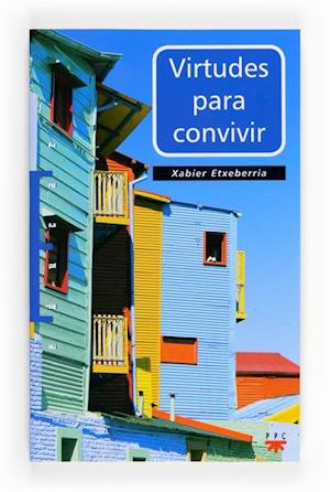 Virtudes para convivir (eBook-ePub) af Xavier Etxeberría Mauleón